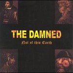 The Damned, Not of This Earth