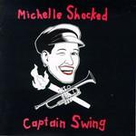 Michelle Shocked, Captain Swing mp3