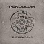 Pendulum, The Reworks