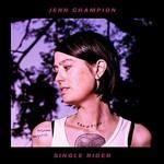 Jenn Champion, Single Rider