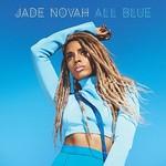 Jade Novah, All Blue