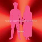 U2, Love Is Bigger Than Anything In Its Way (Beck Remix)