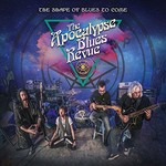 The Apocalypse Blues Revue, The Shape Of Blues To Come