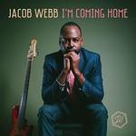 Jacob Webb, I'm Coming Home