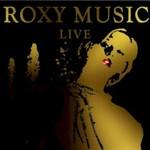 Roxy Music, Live
