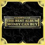 Vanderslice, The Best Album Money Can Buy
