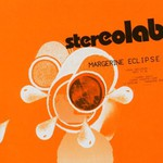 Stereolab, Margerine Eclipse