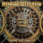 Blindside Blues Band, From the Vaults