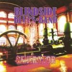 Blindside Blues Band, Generator