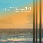 Blank & Jones, Milchbar // Seaside Season 10 mp3