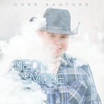 Gord Bamford, Neon Smoke mp3