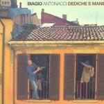 Biagio Antonacci, Dediche e Manie