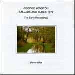 George Winston, Ballads And Blues 1972