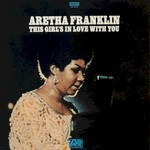 Aretha Franklin, This Girl's in Love with You mp3