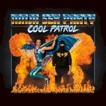 Ninja Sex Party, Cool Patrol