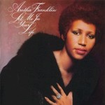 Aretha Franklin, Let Me In Your Life mp3