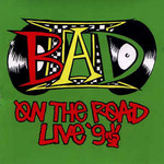 Big Audio Dynamite, On The Road Live '92