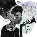 Max Richter, Out of the Dark Room