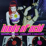 Lords of Acid, Expand Your Head