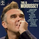 Morrissey, This Is Morrissey