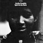 Aretha Franklin, Spirit In The Dark mp3