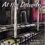 At the Drive-In, Acrobatic Tenement