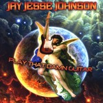 Jay Jesse Johnson, Play That Damn Guitar mp3