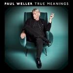 Paul Weller, True Meanings mp3