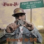Bun B, Return Of The Trill mp3