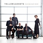Yellowjackets, Raising Our Voice mp3