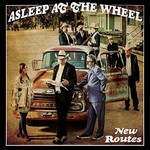 Asleep at the Wheel, New Routes