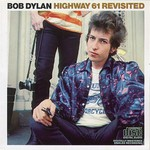 Bob Dylan, Highway 61 Revisited mp3