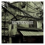 Downpilot, This is the Sound