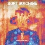 Soft Machine, Hidden Details