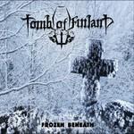 Tomb of Finland, Frozen Beneath