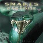 Snakes in Paradise, Dangerous Love