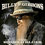 Billy F Gibbons, The Big Bad Blues mp3
