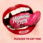 Nashville Pussy, Pleased To Eat You