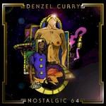 Denzel Curry, Nostalgic 64