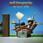 Jeff Foxworthy, Crank It Up: The Music Album
