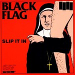 Black Flag, Slip It In mp3