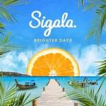 Sigala, Brighter Days