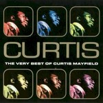 Curtis Mayfield, Curtis: The Very Best of Curtis Mayfield