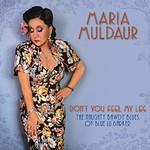 Maria Muldaur, Don't You Feel My Leg (The Naughty Bawdy Blues of Blue Lu Barker)