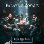 Palaye Royale, Boom Boom Room (Side B) mp3