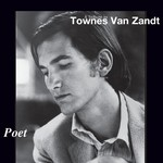 Various Artists, Poet: A Tribute to Townes Van Zandt mp3