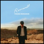 Roosevelt, Young Romance