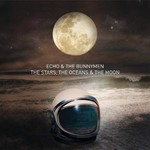 Echo & The Bunnymen, The Stars, the Oceans & the Moon mp3