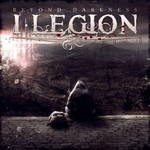 I Legion, Beyond Darkness
