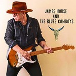 James House and the Blues Cowboys, James House and the Blues Cowboys